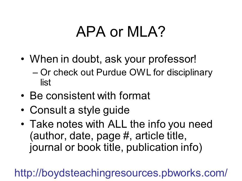 http://boydsteachingresources.pbworks.com/ APA or MLA.