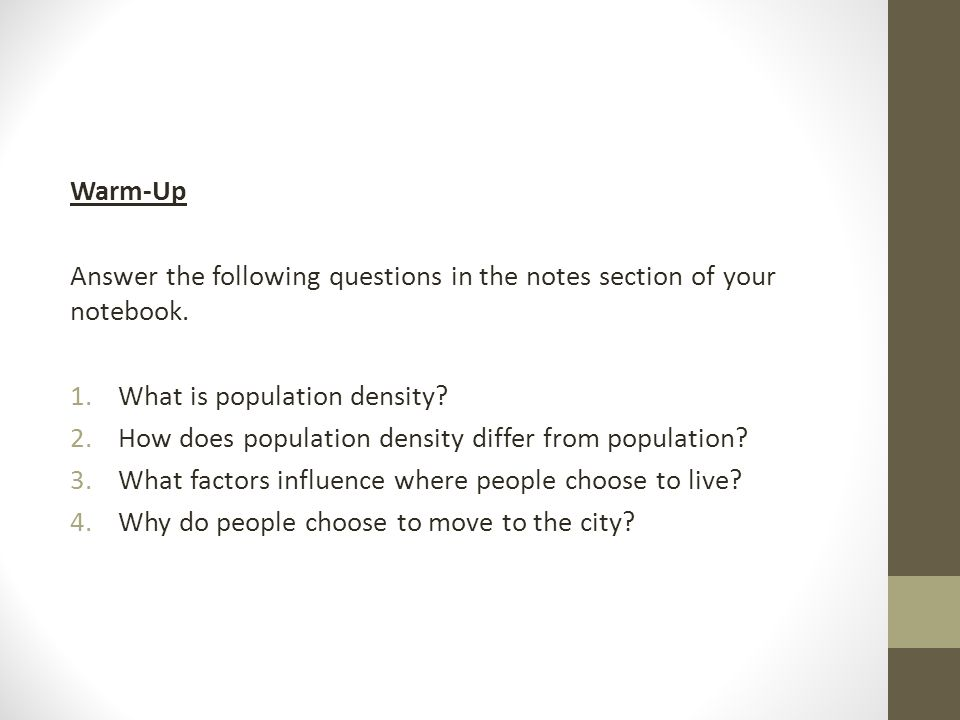 Warm-Up Answer the following questions in the notes section of your notebook.