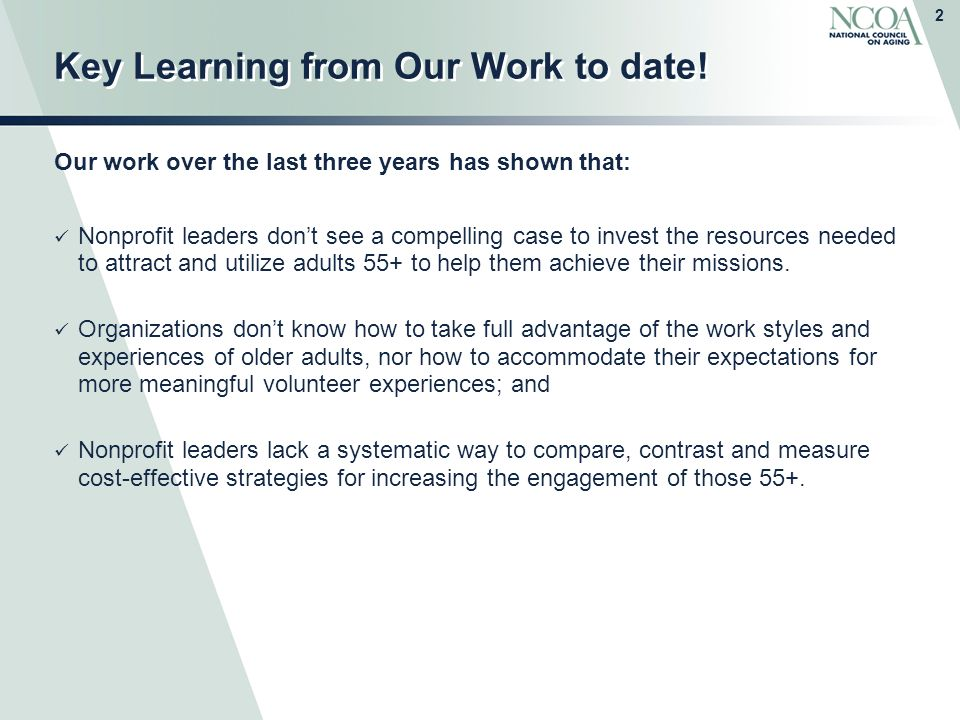 2 Key Learning from Our Work to date.
