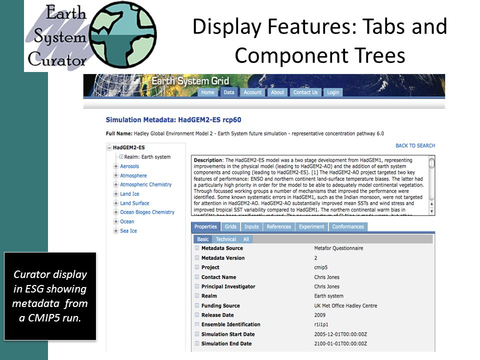 Display Features: Tabs and Component Trees Curator display in ESG showing metadata from a CMIP5 run.