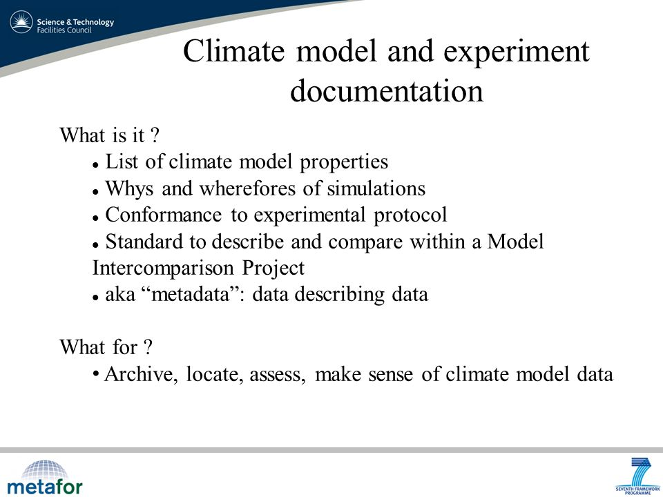 Climate model and experiment documentation What is it .