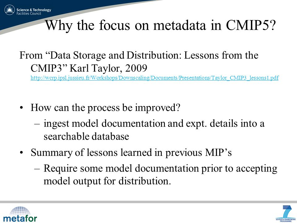 Why the focus on metadata in CMIP5.