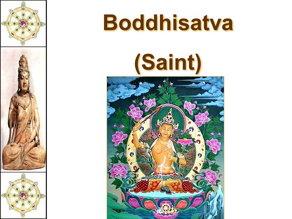 Boddhisatva (Saint) Boddhisatva (Saint)