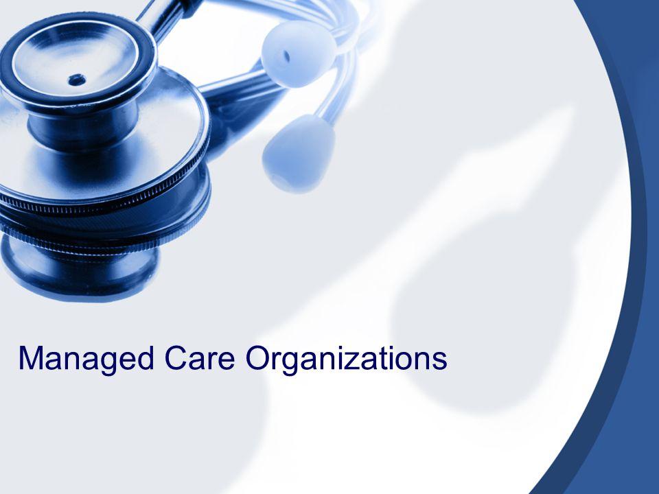manage care organizations
