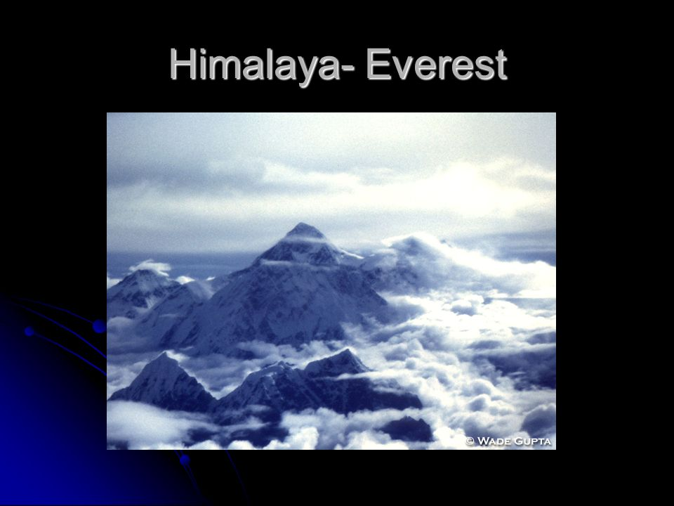 Himalaya- Everest