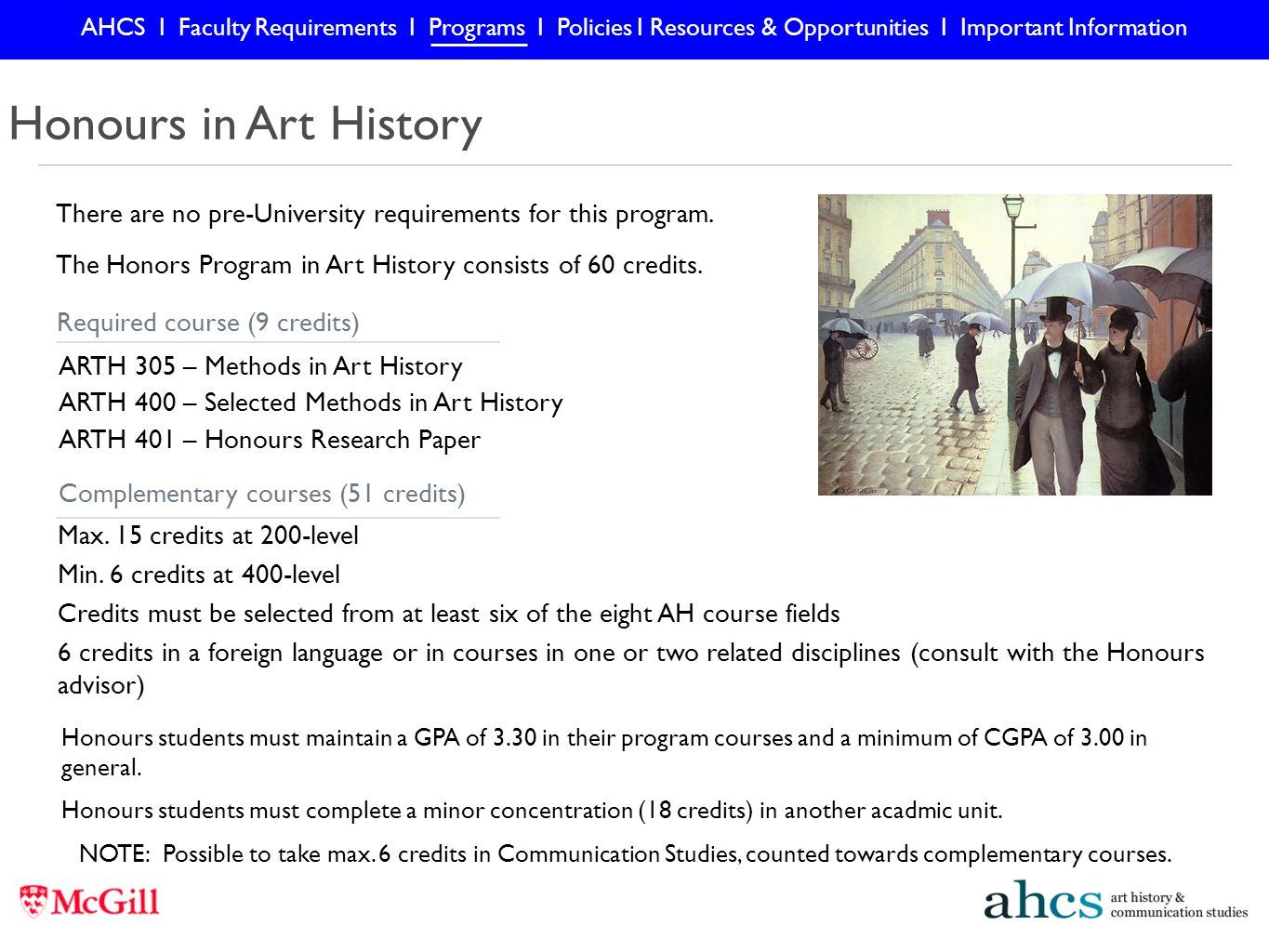 art history communication studies undergraduate orientation  honours in art history there are no pre university requirements for this program