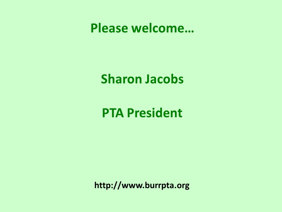 Please welcome… Sharon Jacobs PTA President