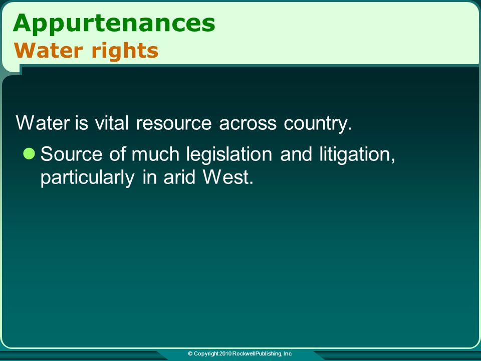 © Copyright 2010 Rockwell Publishing, Inc. Appurtenances Water is vital resource across country.