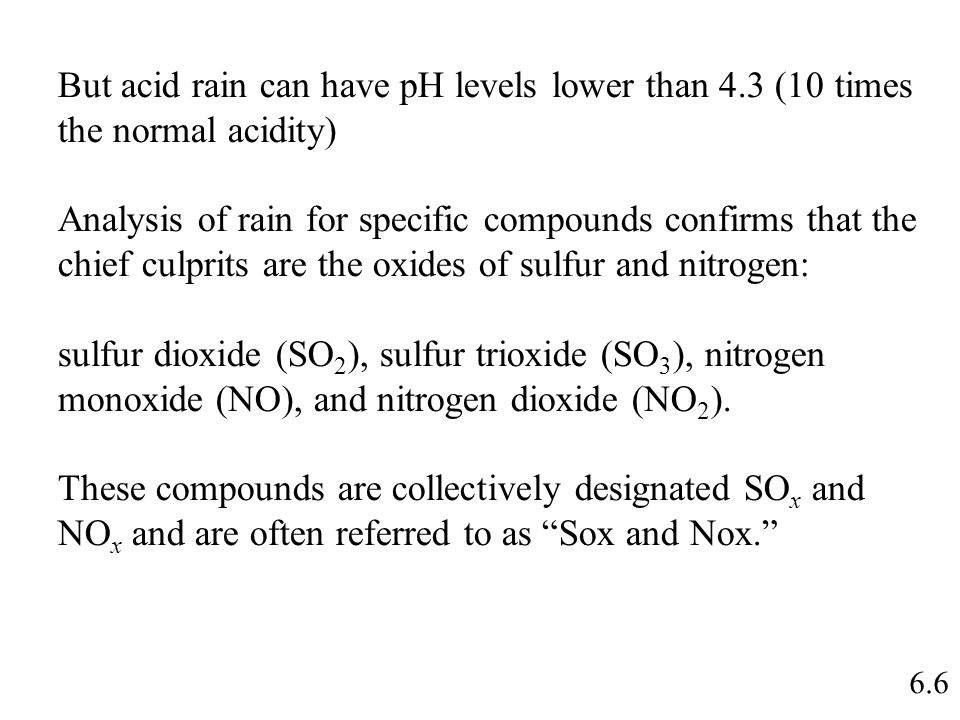 """acid rain analysis 5 The phenomenon commonly known as """"acid rain"""" has widespread effects not only on the ecosystem, but also on infrastructure and the economy."""