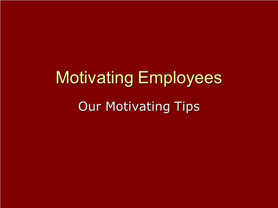 Our Motivating Tips