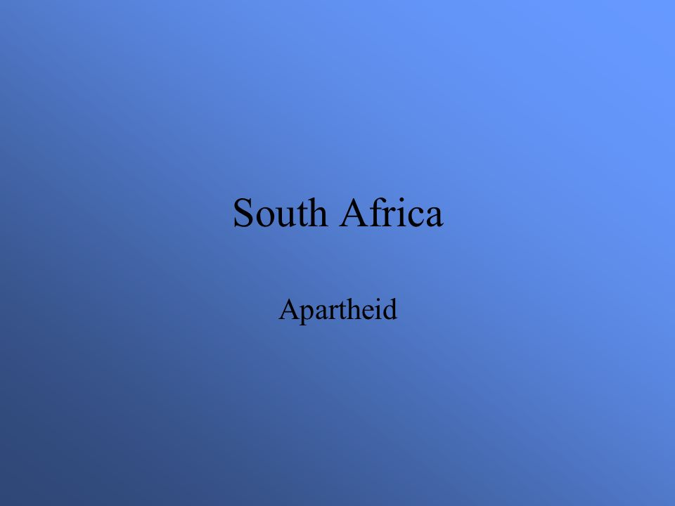 South Africa Apartheid