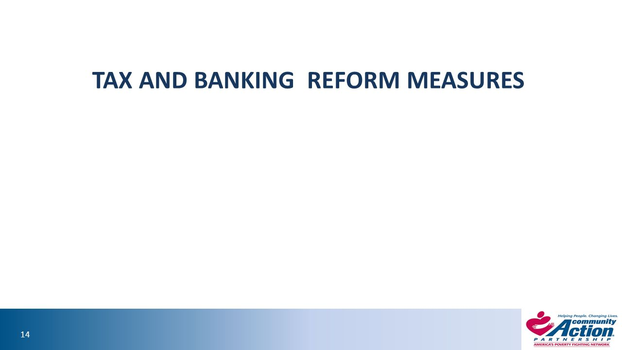 14 TAX AND BANKING REFORM MEASURES