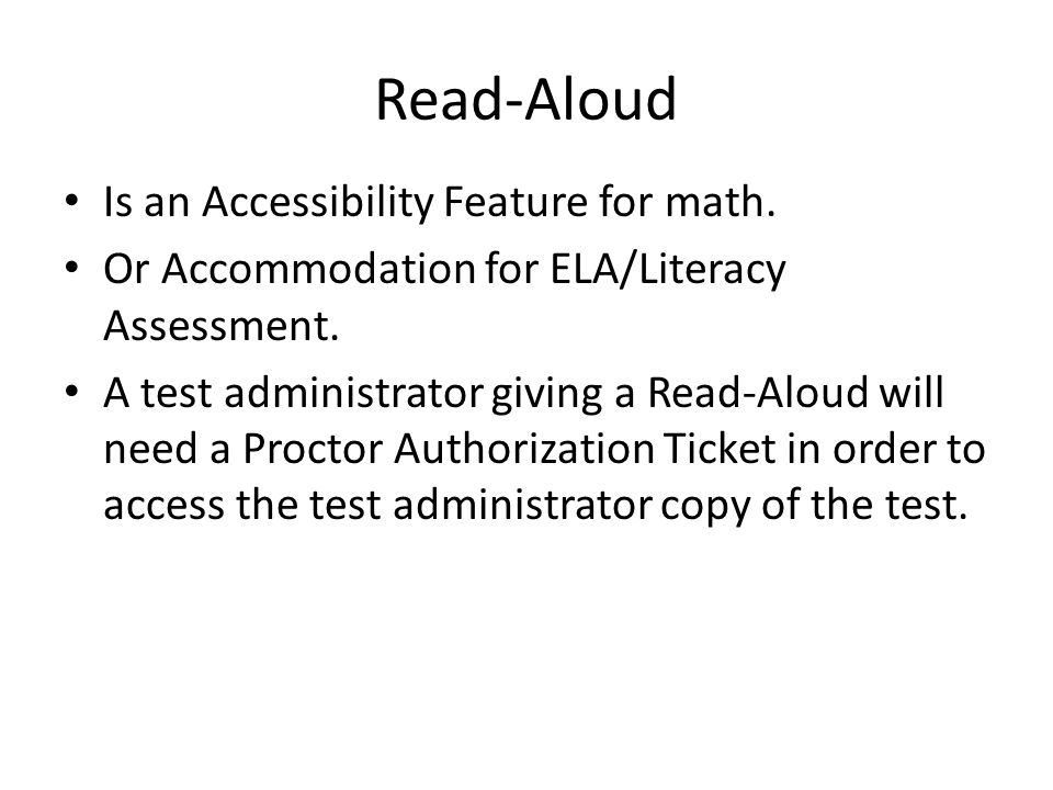 Read-Aloud Is an Accessibility Feature for math. Or Accommodation for ELA/Literacy Assessment.