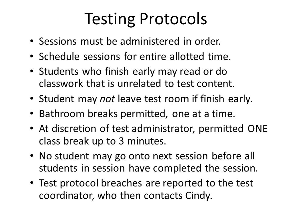 Testing Protocols Sessions must be administered in order.