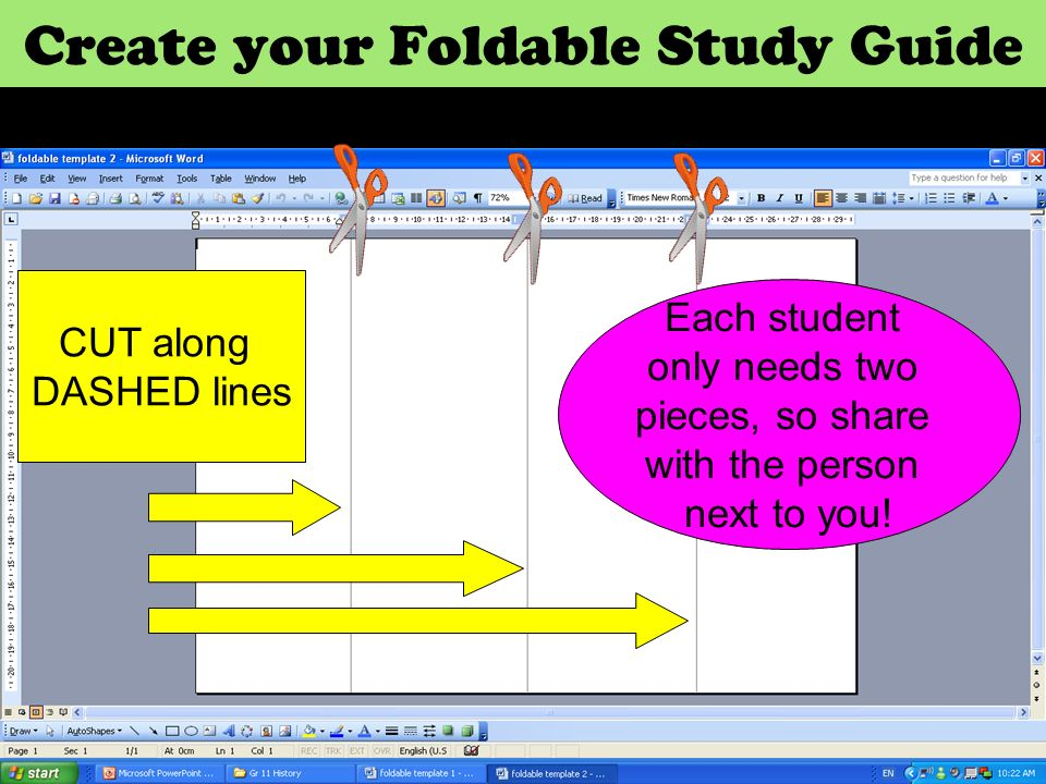 Create your Foldable Study Guide CUT along DASHED lines Each student only needs two pieces, so share with the person next to you!