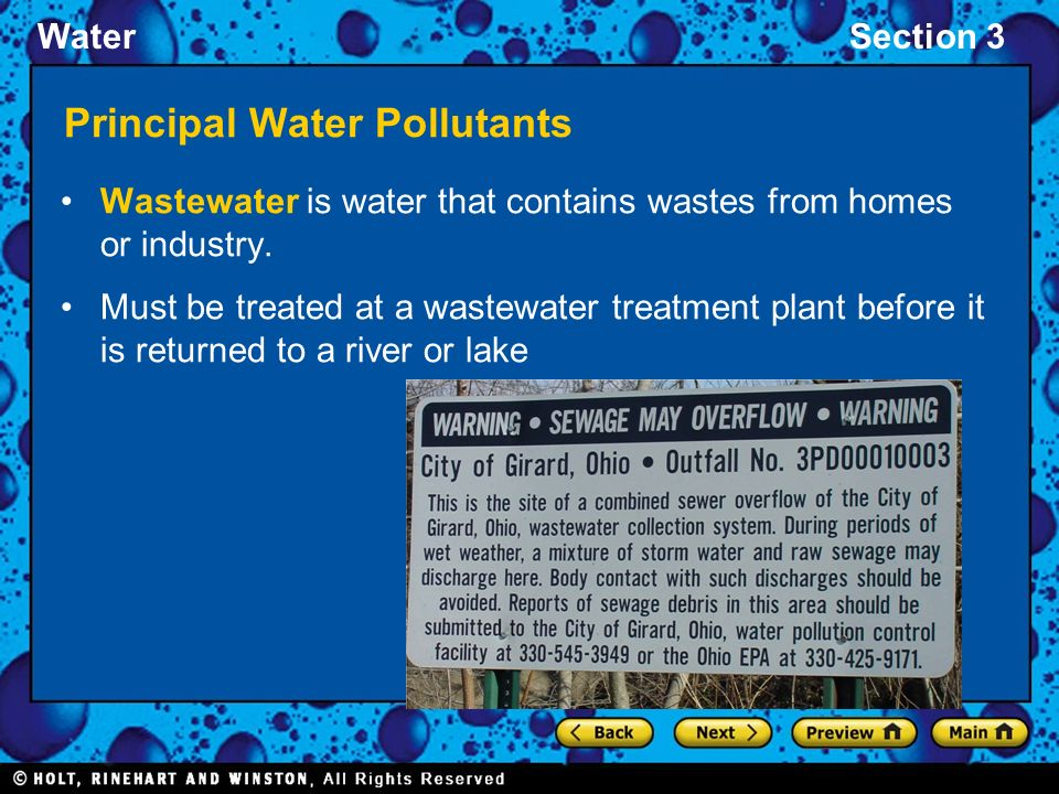 WaterSection 3 Principal Water Pollutants Wastewater is water that contains wastes from homes or industry.