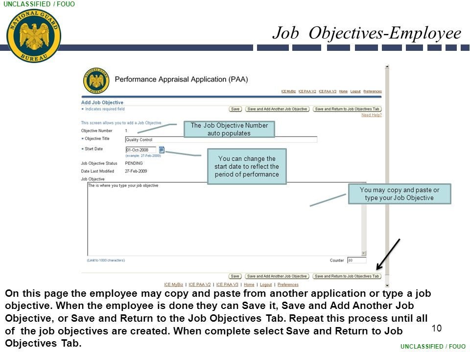 UNCLASSIFIED / FOUO 10 Job Objectives-Employee On this page the employee may copy and paste from another application or type a job objective.
