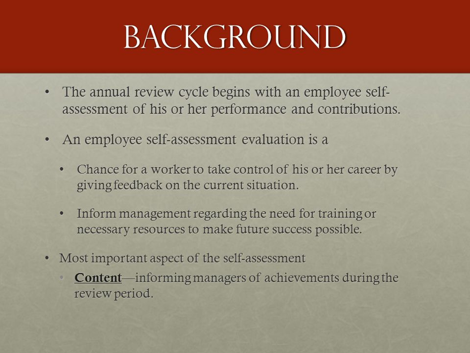 Conducting A Self-Assessments Presented By: Alfredia Brooks A