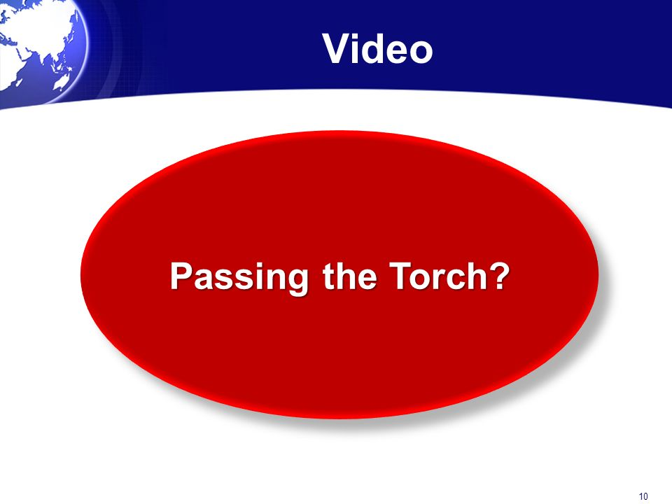 Video Passing the Torch 10