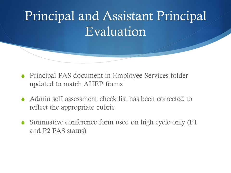 Pas…. Learning Targets: Administrators Will Be Able To: Understand
