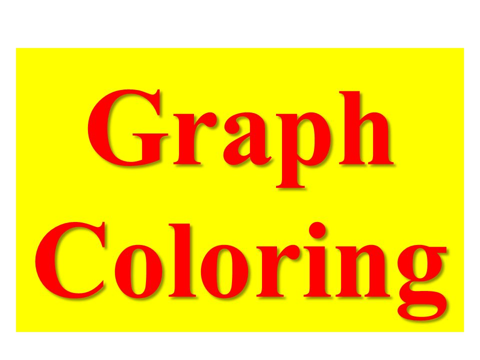 Graph Coloring
