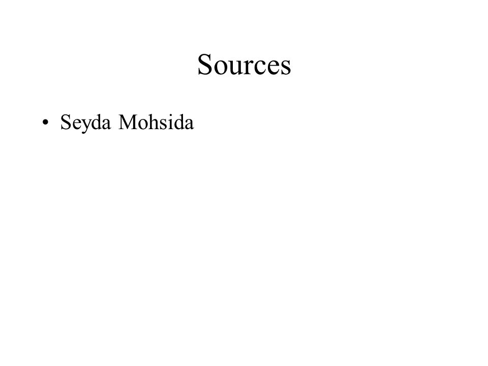 Sources Seyda Mohsida