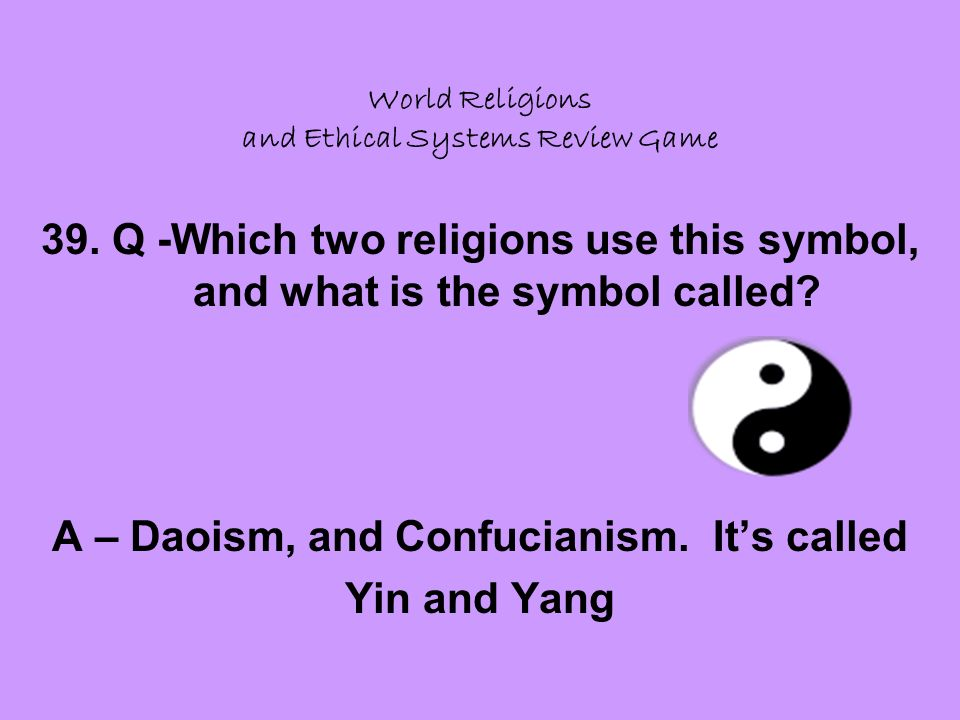World Religions and Ethical Systems Review Game 39.