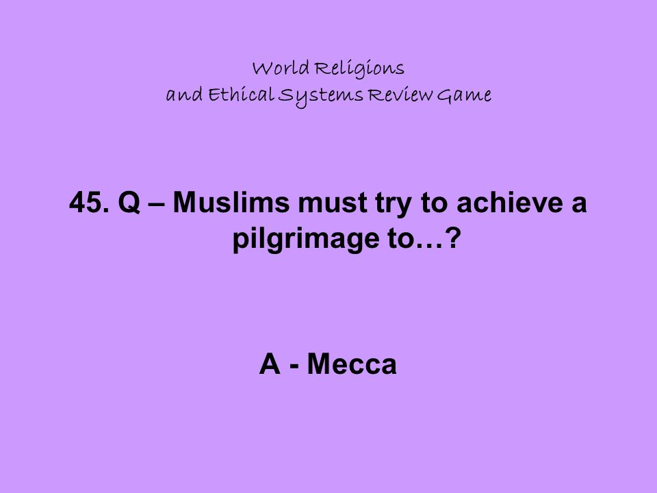 World Religions and Ethical Systems Review Game 45.