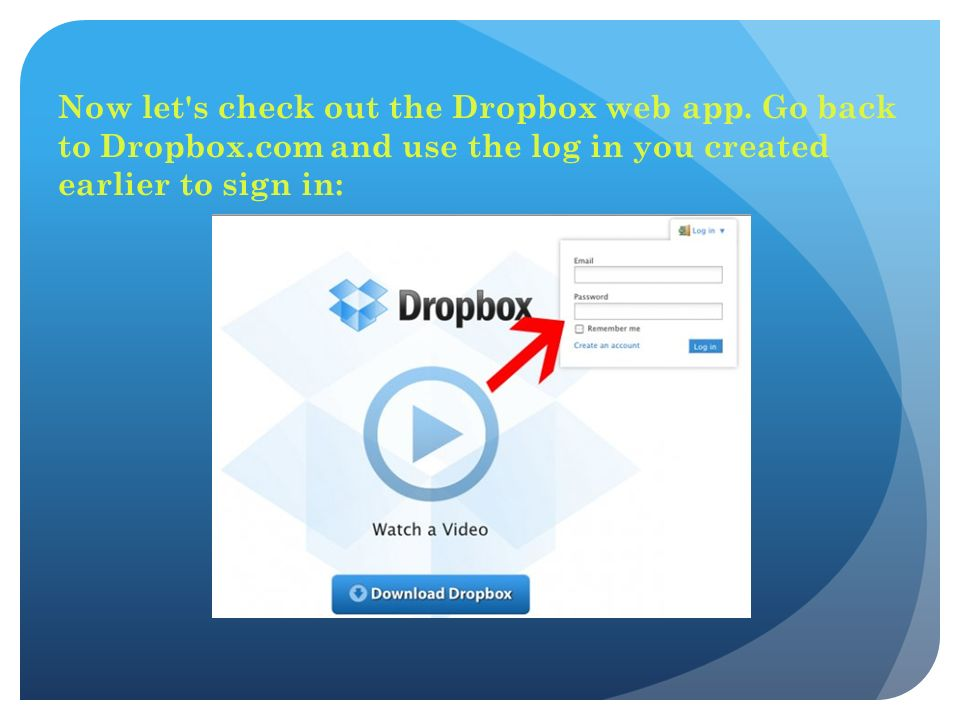 Now let s check out the Dropbox web app.