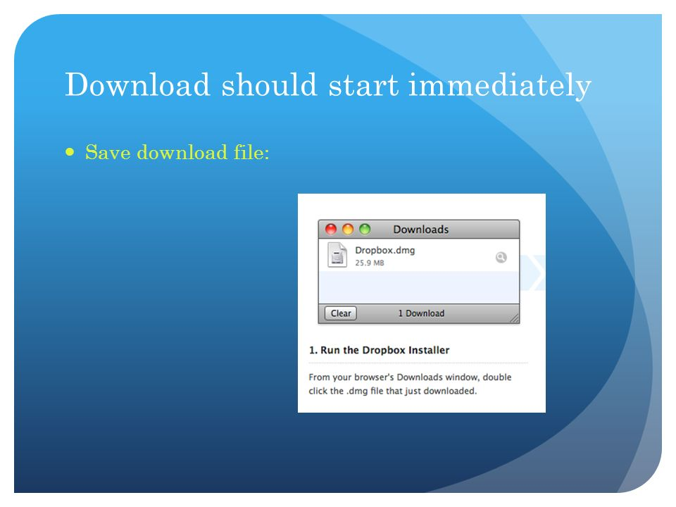 Download should start immediately Save download file: