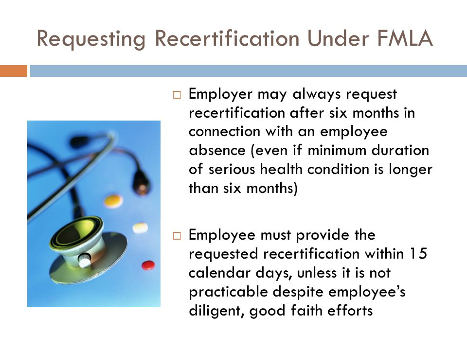 Medical Certification Under FMLA/CFRA: How To Master This Complex ...