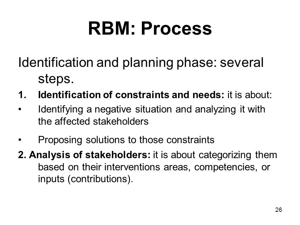 26 RBM: Process Identification and planning phase: several steps.