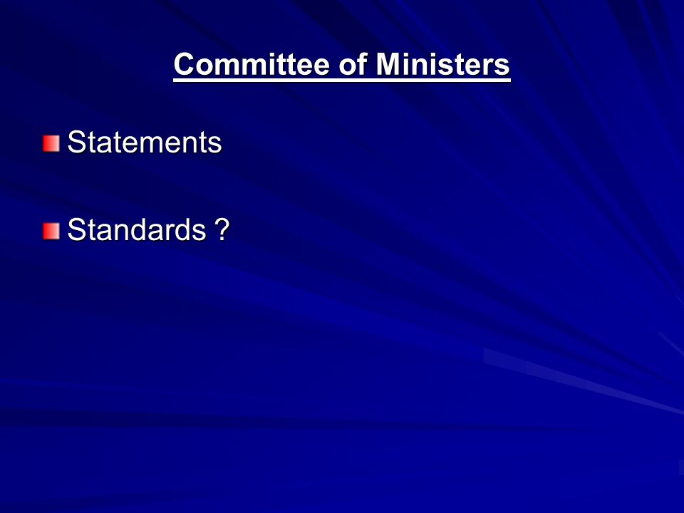 Committee of Ministers Statements Standards