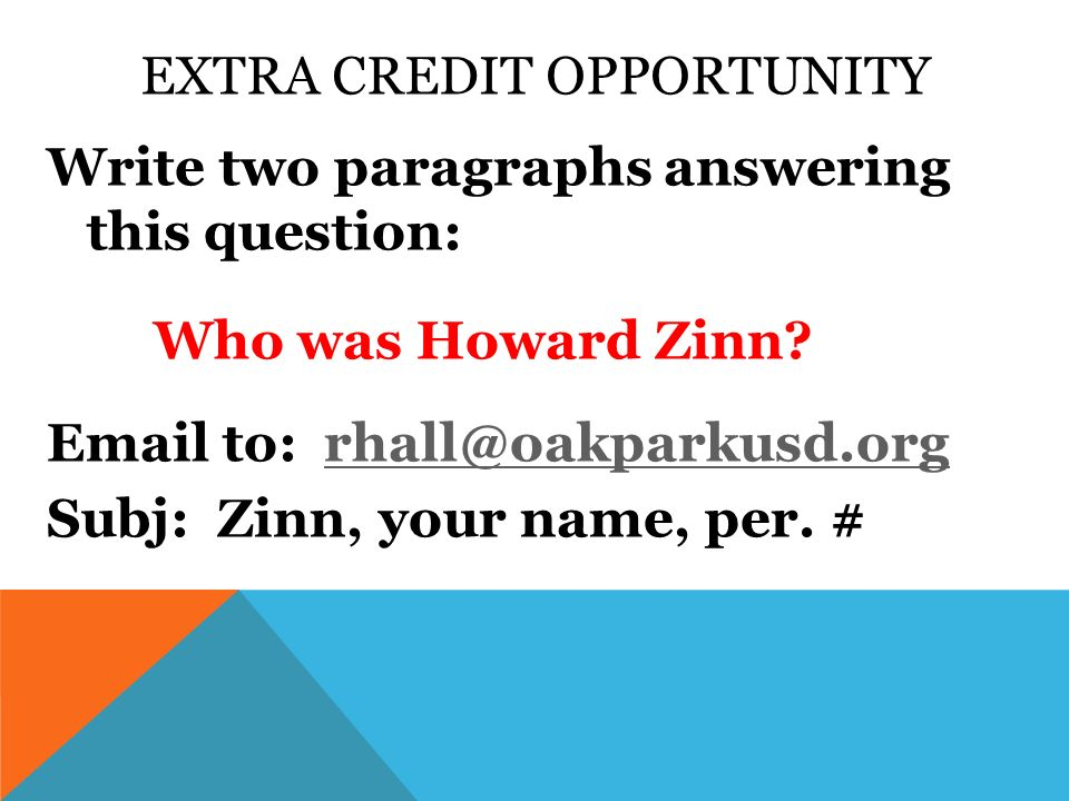 how democratic is america by howard zinn i essay setting  extra credit opportunity write two paragraphs answering this question who was howard zinn