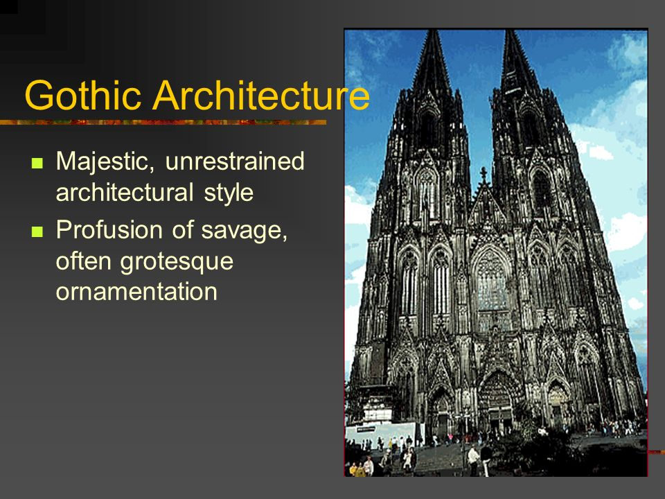 6 Gothic Literature Derives Its Name From Similarities To Medieval Architecture Also A Barbaric Germanic Tribe The Goths