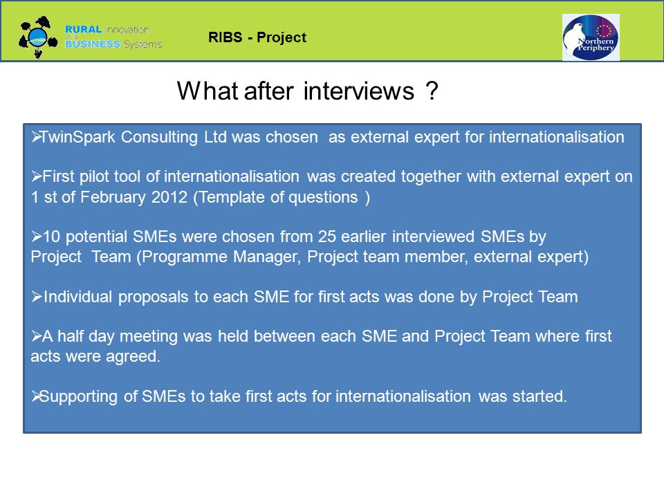 RIBS - Project What after interviews .