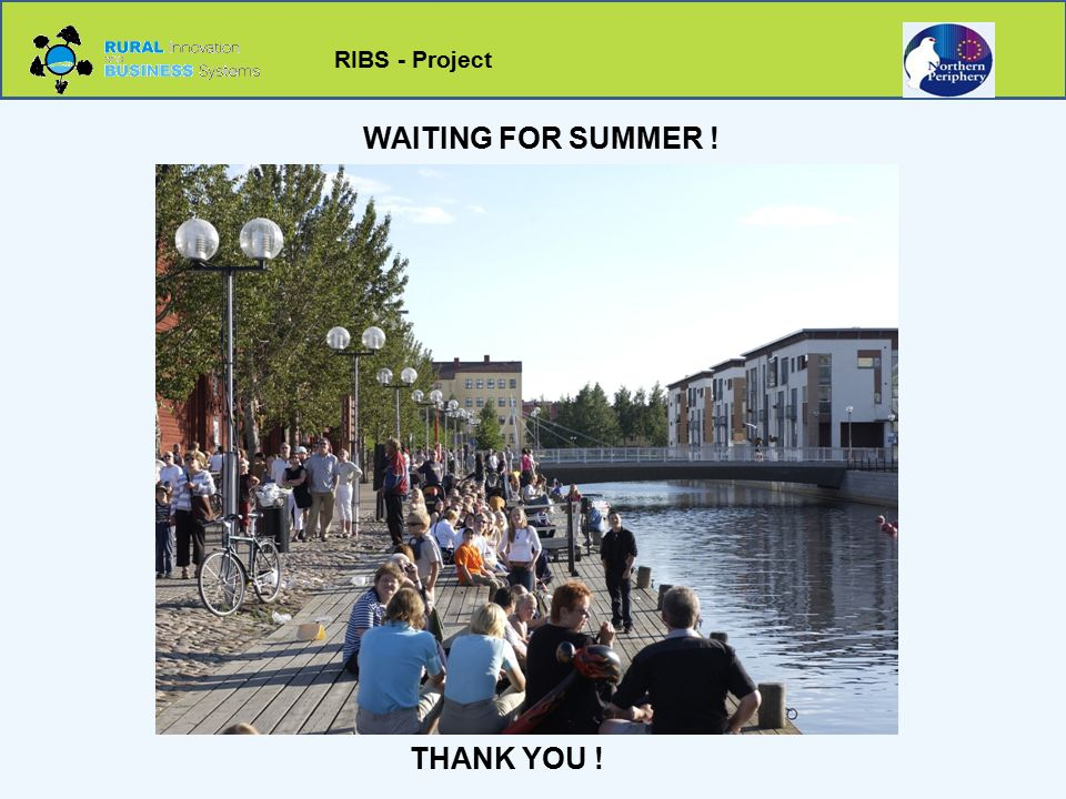 RIBS - Project WAITING FOR SUMMER ! THANK YOU !