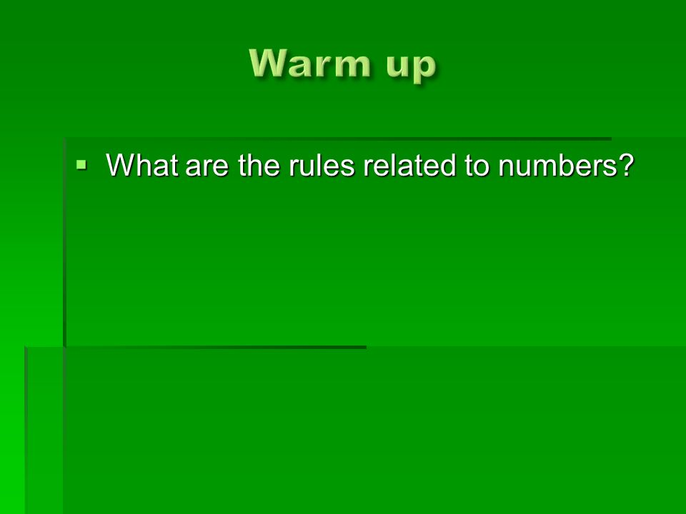  What are the rules related to numbers