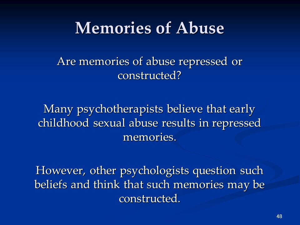 Repressed memories? sexual abuse?