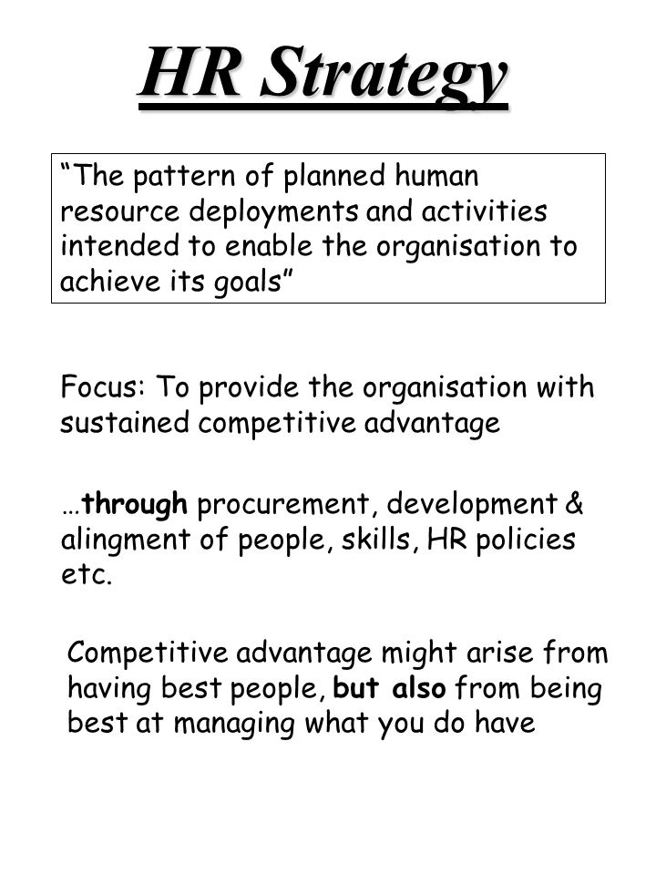 Hrm Strategy. Strategy: 1.The Process Of Determining