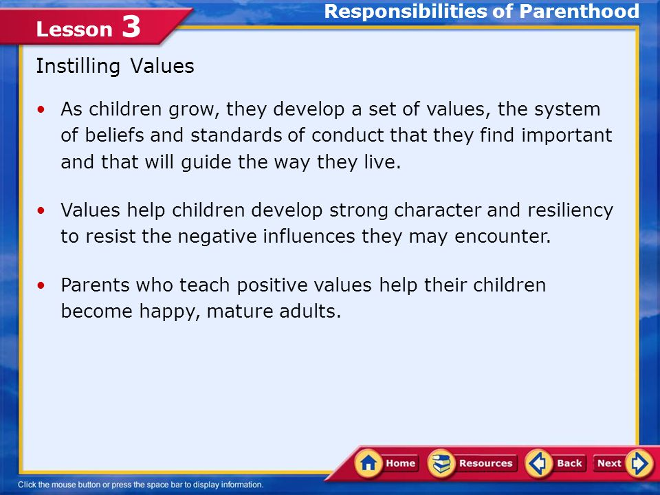Lesson 3 Promoting a Healthy Family When parents are joined by the extended family—grandparents and other family members — in their role of promoting a healthy family, the joy of raising children becomes a shared experience.