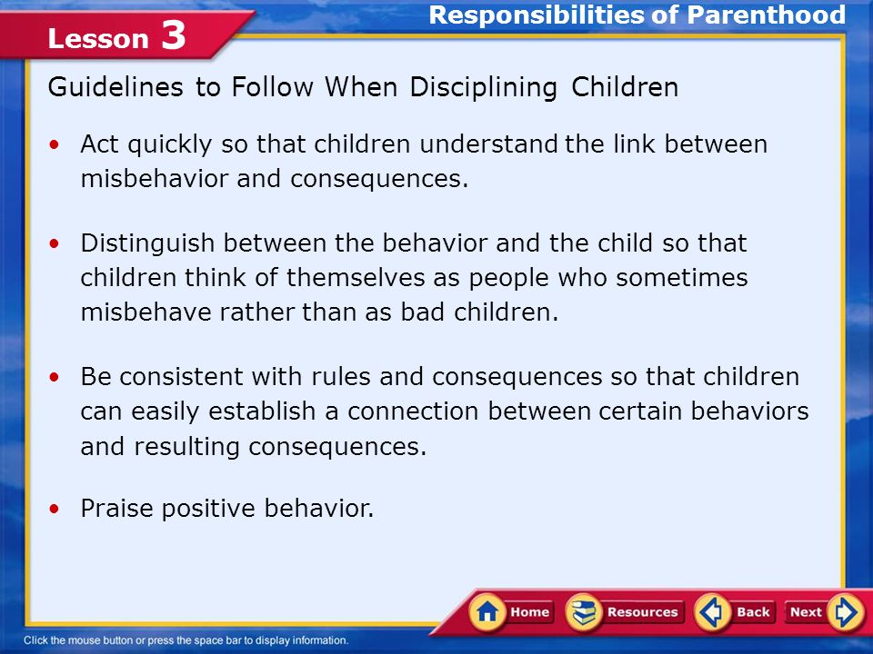 Lesson 3 Setting Limits One way parents can help their children develop positive values is to set limits and establish a clearly defined set of rules.