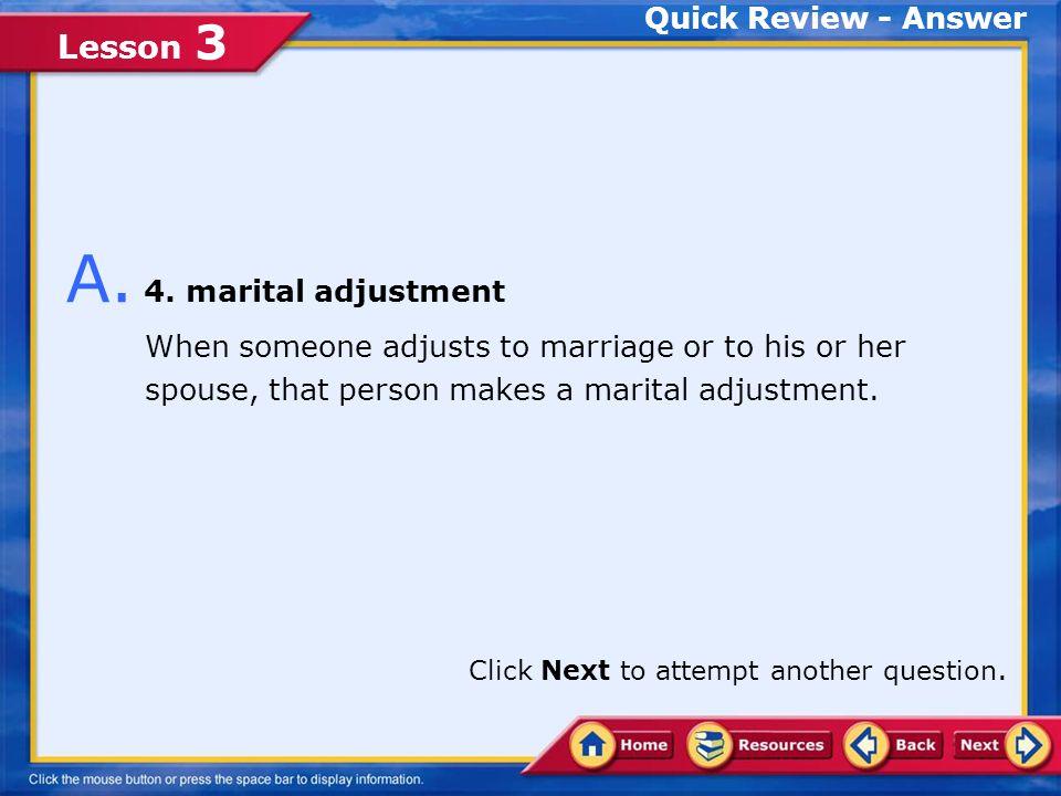 Lesson 3 1.commitment 2.self-direction 3.adoption 4.marital adjustment Q.