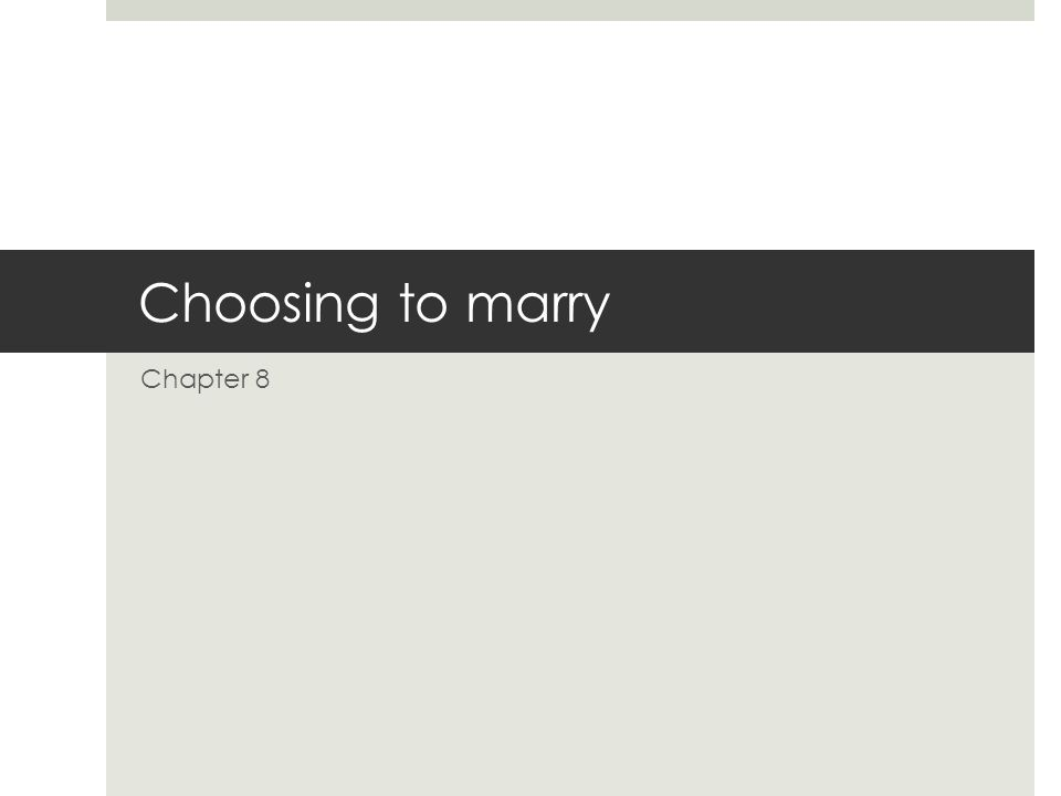Choosing to marry Chapter 8