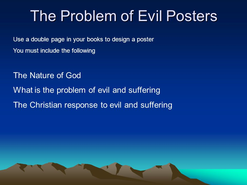 problem of evil essay on man This research paper the problem of evil and other 64,000+ term papers, college essay examples and free the final question to consider about evil is how man.