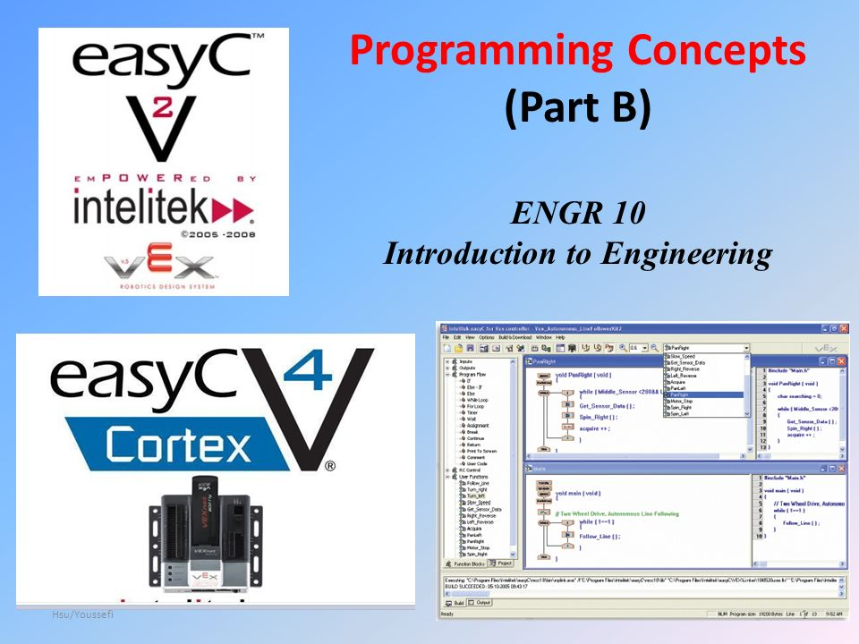 Programming Concepts (Part B) ENGR 10 Introduction to Engineering 1 Hsu/Youssefi