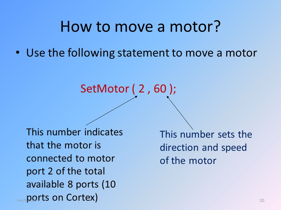 How to move a motor.