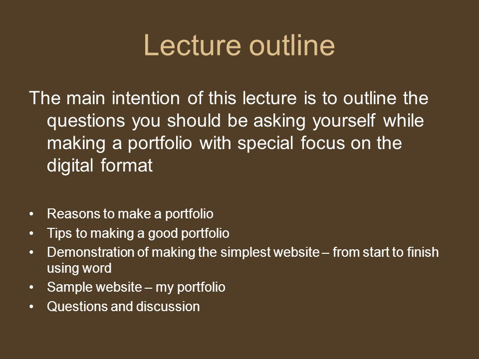 2 Lecture Outline The Main Intention Of This Is