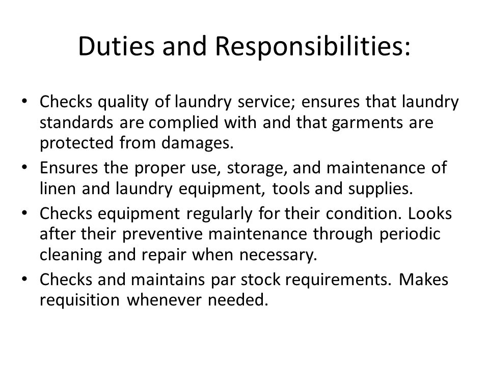 linen and laundry service the linen and laundry section is duties and responsibilities checks quality of. Resume Example. Resume CV Cover Letter