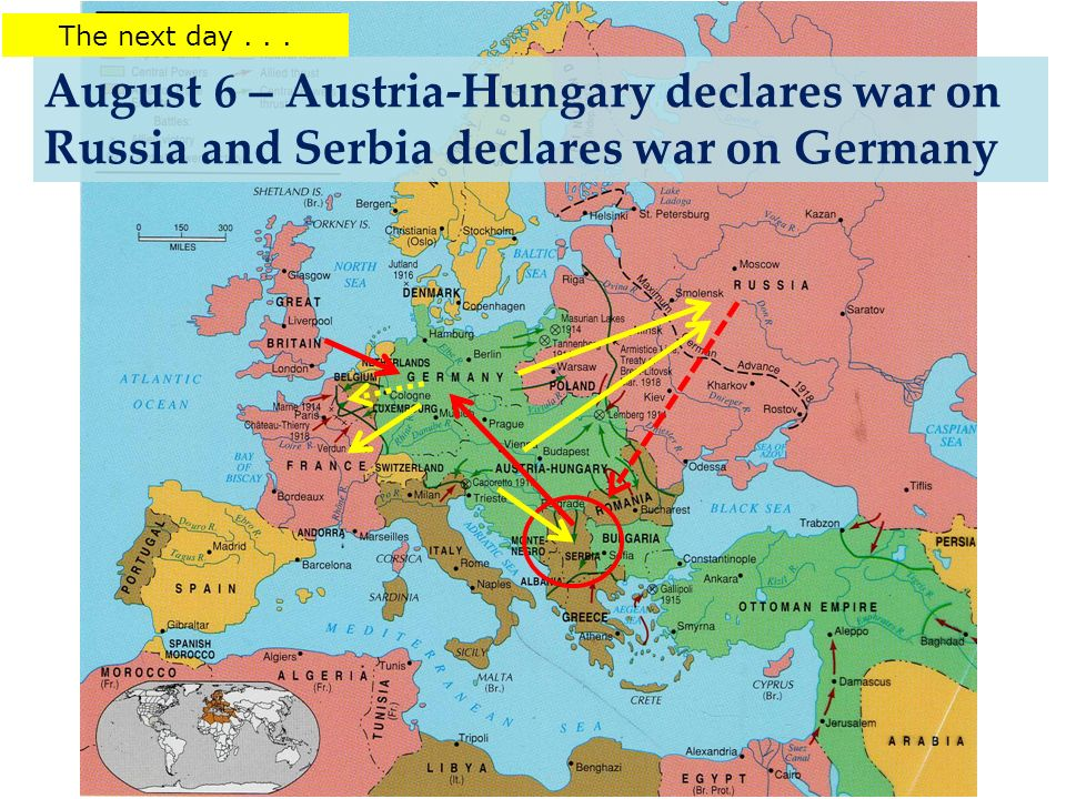 August 6 – Austria-Hungary declares war on Russia and Serbia declares war on Germany The next day...